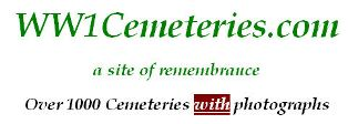 Click here to access World War 1  Cemeteries website